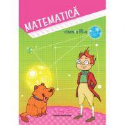 Matematica. Culegere clasa a III-a - Viorel George Dumitru