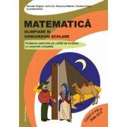 Matematica. Olimpiade si concursuri scolare clasa a VIII-a - Nicolae Grigore