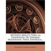 Metodo-Berlitz Para La Ensenanza de Idiomas Modernos: Parte Espanola