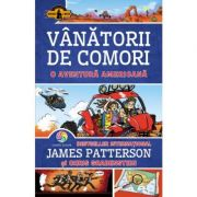 O aventura americana. Vanatorii de comori, Volumul 6 - James Patterson, Chris Grabenstein