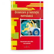 Organizare si legislatie metrologica- Manual pentru clasa a XII-a