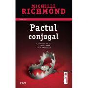 Pactul conjugal - Michelle Richmond