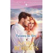 Pasiunea lui Alexi - Nora Roberts