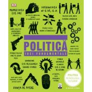 Politica. Idei fundamentale - Dorling Kindersley