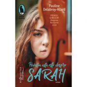 Povestea asta este despre Sarah - Pauline Delabroy-Allard