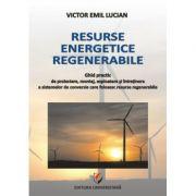Resurse energetice regenerabile - Victor Emil Lucian