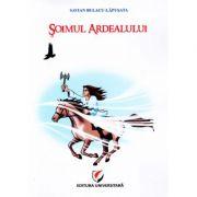 Soimul Ardealului - Savian Bulacu-Lapusata