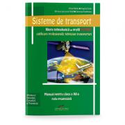 Sisteme de transport - Manual pentru clasa a XII-a