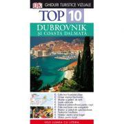 Top 10. Dubrovnik. Ghiduri turistice vizuale - Robin Si Jenny Mckelvie