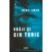 Vraji si gin tonic - Dima Amur