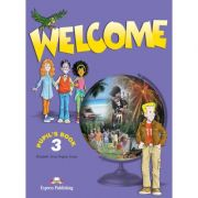 Welcome 3, Student's Book. Manual curs limba engleza - Elizabeth Gray