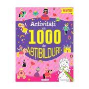 Activitati cu 1000 de abtibilduri: Printese