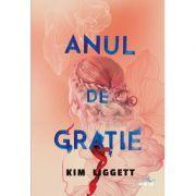 Anul de gratie - Kim Liggett