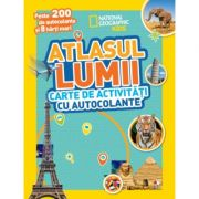 Atlasul lumii. Carte de activitati cu autocolante - National Geographic