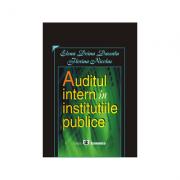 Auditul intern in institutiile publice - Elena Doina Dascalu, Florina Nicolae