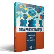 Arta productivitatii. Avantajul tau competitiv – Jim Stovall