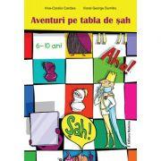Aventuri pe tabla de sah 6-10 ani - Irina Coralia Candea