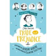 Awesomely Austen - Illustrated and Retold: Jane Austen's Pride and Prejudice - Katherine Woodfine, Jane Austen