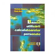 Bazele utilizarii calculatoarelor personale - Victoria Stanciu, Adrian Pana, Florina Bran, Florin Erhan