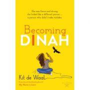 Becoming Dinah - Kit de Waal