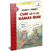 BEDE CITIT USOR. NIVELUL 2. Benny si Penny: Cum sa-ti iei ramas bun, volumul 6 - Geoffrey Hayes