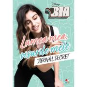 Bia. Lumea mea, visurile mele. Jurnal secret - Disney