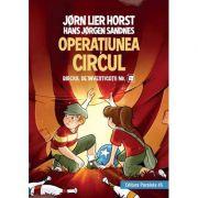 Biroul de investigatii nr. 2. Operatiunea Circul - Horst Jorn Lier, Hans Jorgen Sandnes