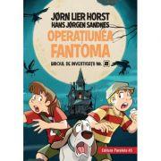 Biroul de investigatii nr. 2. Operatiunea Fantoma - Horst Jorn Lier, Hans Jorgen Sandnes