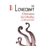 Chemarea lui Cthulhu si alte povestiri - H. P. Lovecraft