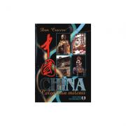 China. Calea prin milenii - Dan Cruceru
