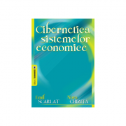 Cibernetica sistemelor economice - Emil Scarlat, Nora Chirita