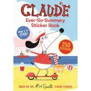 Claude TV Tie-ins: Claude Ever-So-Summery Sticker Book - Alex T. Smith