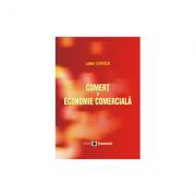 Comert si economie comerciala - Lefter Chirica
