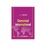 Comertul international - Liana Mester