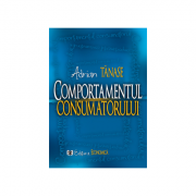 Comportamentul consumatorului - Adrian Tanase