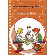 Comunicare. ortografie. ro clasa a IV-a 2016-2017 - Alexandru Creanga