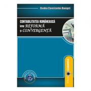 Contabilitatea romaneasca intre reforma si convergenta - Ovidiu Constantin Bunget