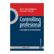 Controlling profesional. Concepte si instrumente - Rolf Eschenbach, Helmut Siller