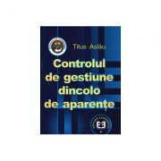 Controlul de gestiune dincolo de aparente - Titus Aslau