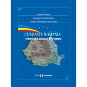 Cunoaste Romania. Membra a Uniunii Europene - Academia Romana, Societatea Romana de Statistica, Fundatia Nationala pentru Stiinta si Arta