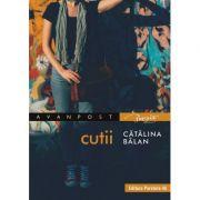 Cutii - Catalina Balan