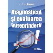 Diagnosticul si evaluarea intreprinderii - Adela Deaconu
