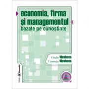 Economia, firma si managementul bazate pe cunostinte - Ovidiu Nicolescu, Luminita Nicolescu