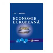 Economie europeana. Editia I - Liviu C. Andrei