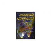 Economie europeana. O prezentare sinoptica - Marin Dinu, Cristian Socol, Marius Marinas
