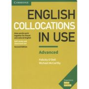 English Collocations in Use Advanced Book with Answers: How Words Work Together for Fluent and Natural English - Felicity O'Dell, Michael McCarthy