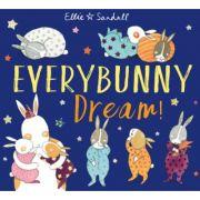 Everybunny Dream - Ellie Sandall
