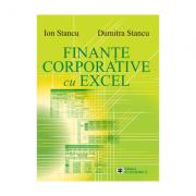 Finante corporative cu Excel - Dumitra Stancu, Ion Stancu
