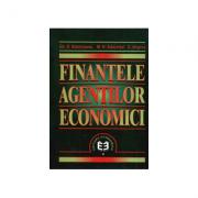 Finantele agentilor economici - Gheorghe D. Bistriceanu, Mihai N. Adochitei, Emil Negrea
