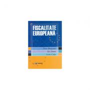Fiscalitate europeana - Petre Brezeanu, Ilie Simon, Sorin Celea